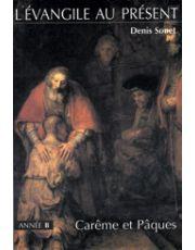 Année B - Carême et Pâques