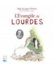 L' évangile de Lourdes