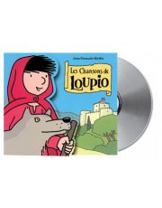 CD les chansons de Loupio - 10 titres