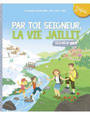 7-8 ans - module 5 - Par toi Seigneur, la vie jaillit !