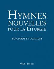 Hymnes nouvelles pour la liturgie (sanctoral et commun) avec DVD