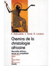 Chemins de la christologie africaine N25