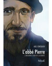 L'abbé Pierre, l'insurrection de la bonté