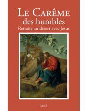 Le Carême des humbles