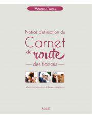 Carnet de route des fiancés - Notice d'utilisation