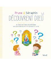 Prune et Séraphin découvrent Dieu