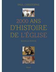 2000 ans d'histoire de l'Eglise - NE