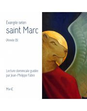 Evangile selon Saint Marc (année B)