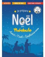 Je prépare Noël avec Théobule