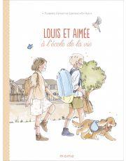 Louis et Aimée – À l'école de la vie