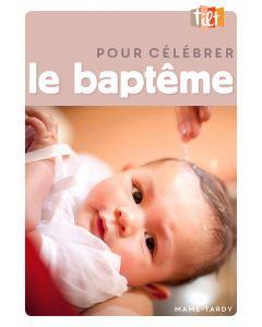 Pour célébrer le baptême NE