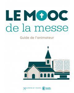 Le MOOC de la messe – Guide de l'animateur