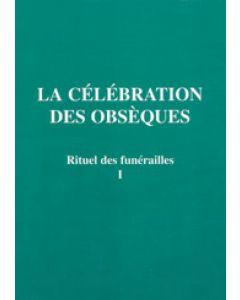 Rituel des funérailles célébration obsèques T1