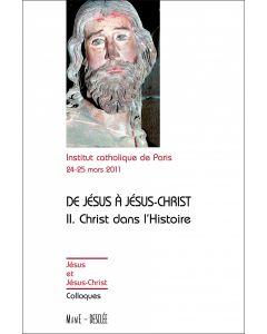 De Jésus à Jésus-Christ II Christ dans l'Histoire