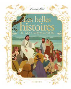 Les belles histoires de ma communion