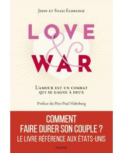 Love and War. L'amour est un combat qui se gagne à deux