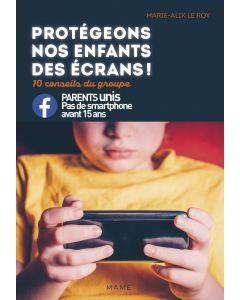 Protégeons nos enfants des écrans ! 10 conseils du groupe Parents unis, Pas de smartphone avant 15 ans