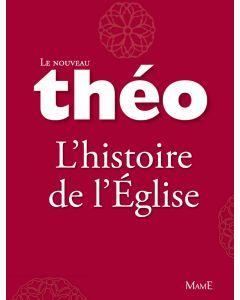 Le nouveau Théo - Livre 3 - L'histoire de l'Église